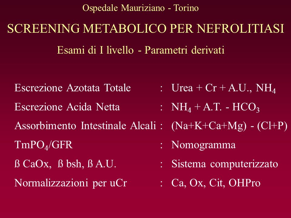 SCREENING METABOLICO PER NEFROLITIASI