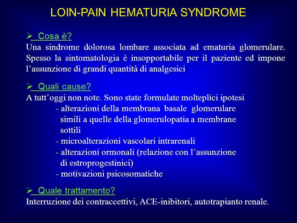 LOIN-PAIN HEMATURIA SYNDROME