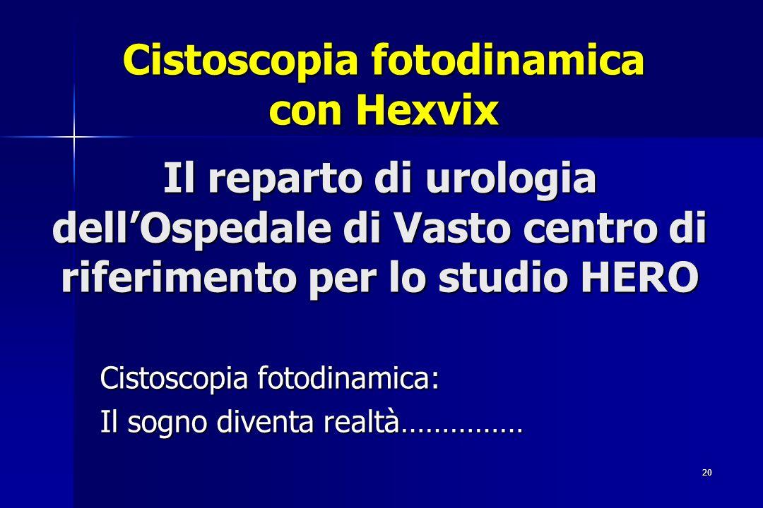 Cistoscopia fotodinamica con Hexvix