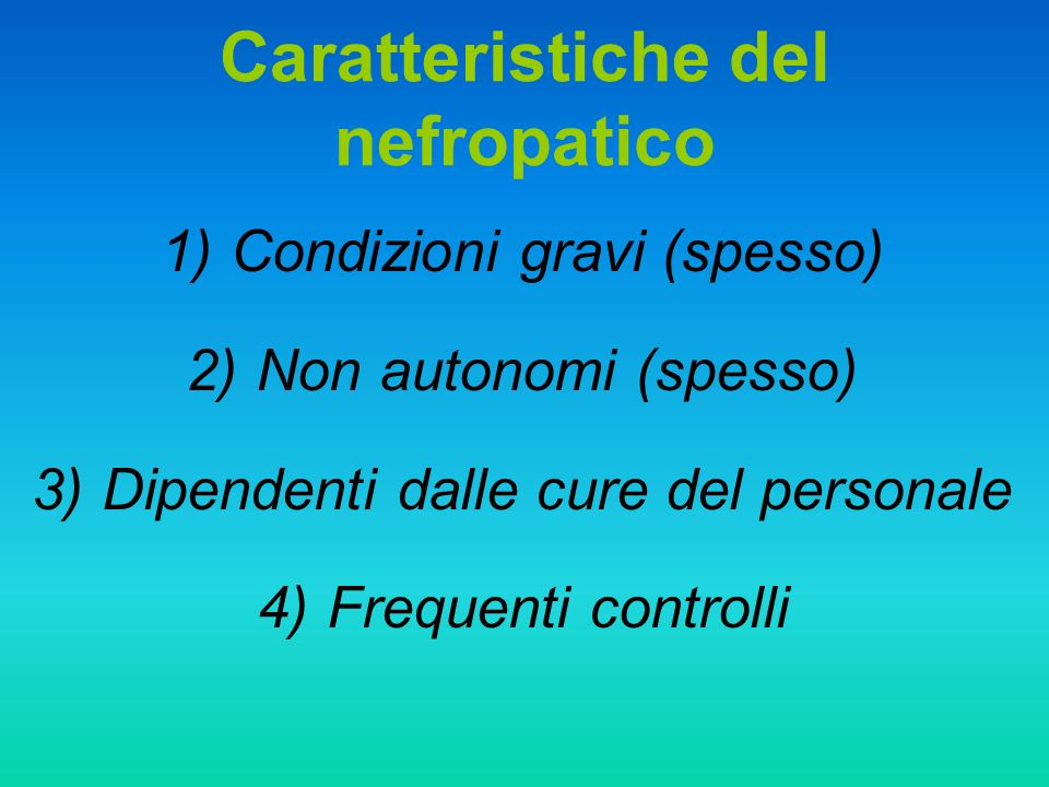 Caratteristiche del nefropatico