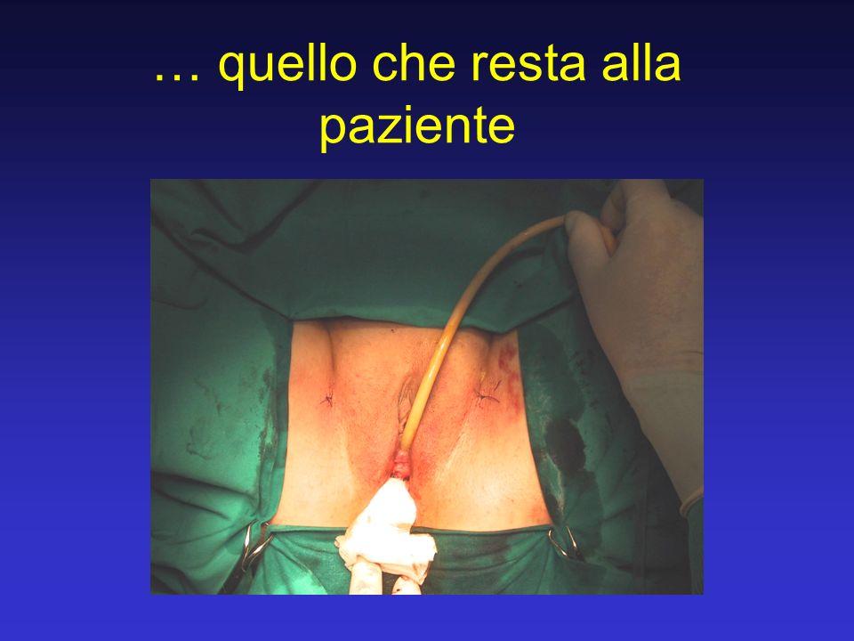 … quello che resta alla paziente
