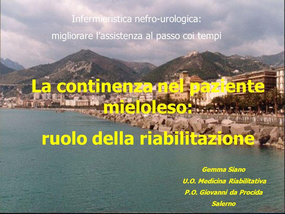 La continenza nel paziente mieloleso: ruolo della riabilitazione
