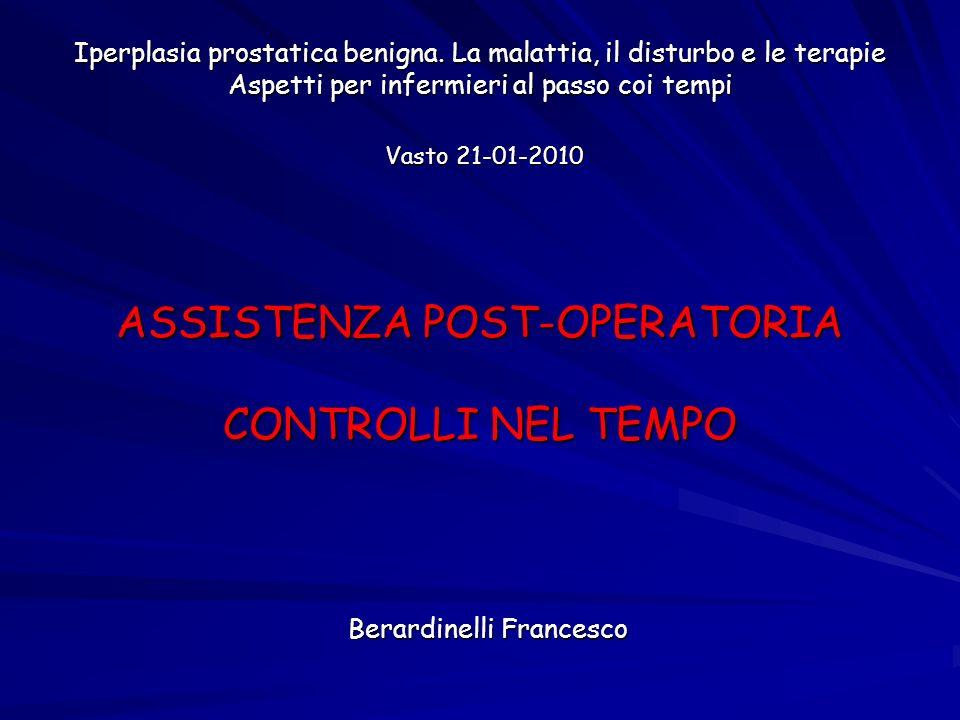 ASSISTENZA POST-OPERATORIA CONTROLLI NEL TEMPO
