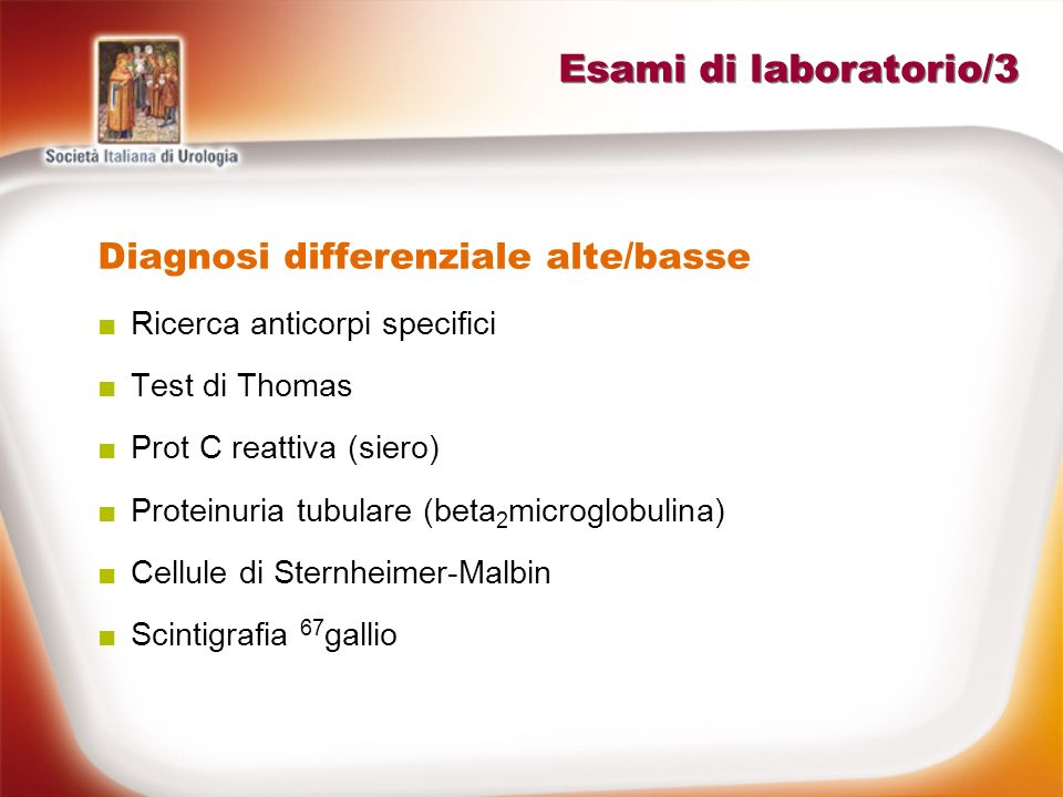 Esami di laboratorio/3 Diagnosi differenziale alte/basse