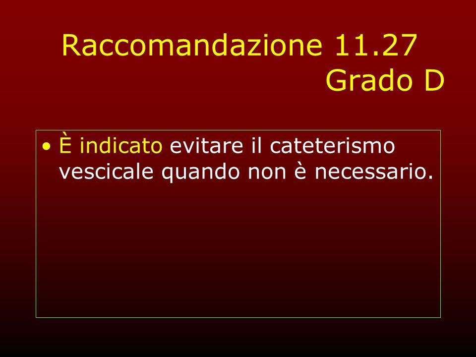 Raccomandazione 11.27 Grado D