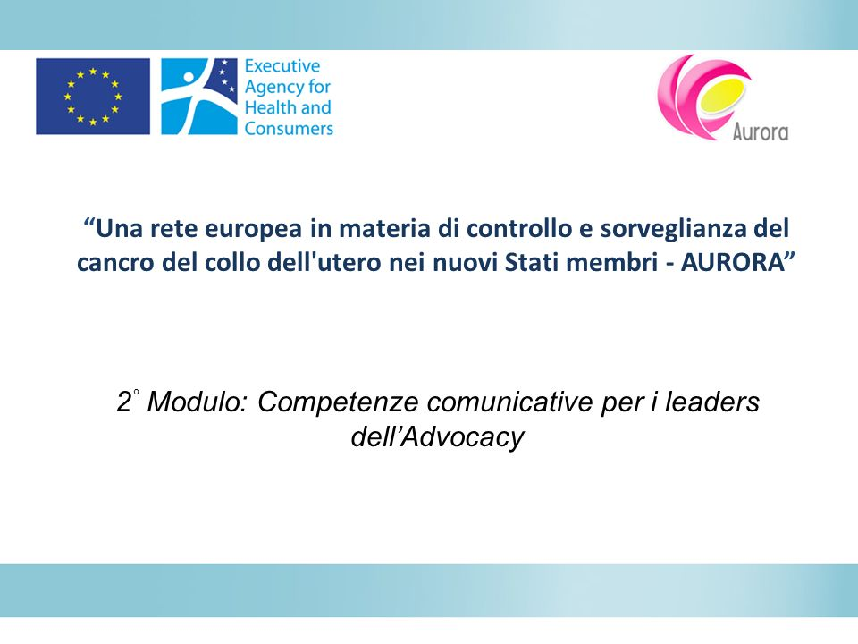 2° Modulo: Competenze comunicative per i leaders dell'Advocacy