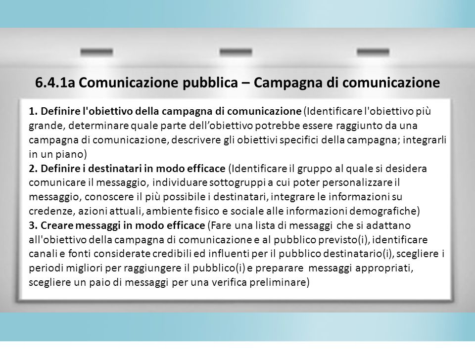 6.4.1a Comunicazione pubblica – Campagna di comunicazione
