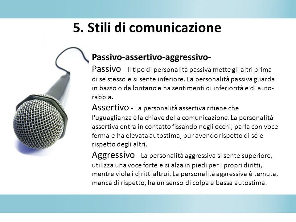 5. Stili di comunicazione