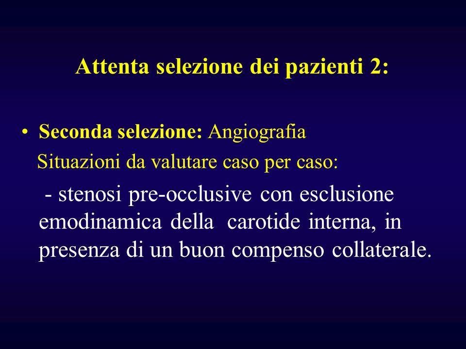 Attenta selezione dei pazienti 2: