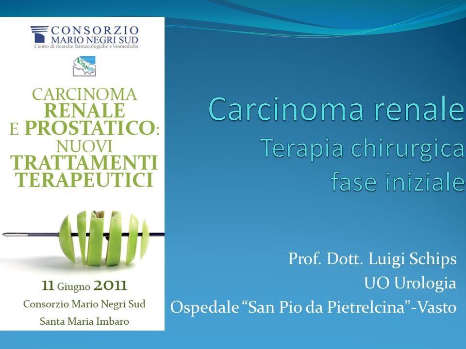 Carcinoma renale Terapia chirurgica fase iniziale