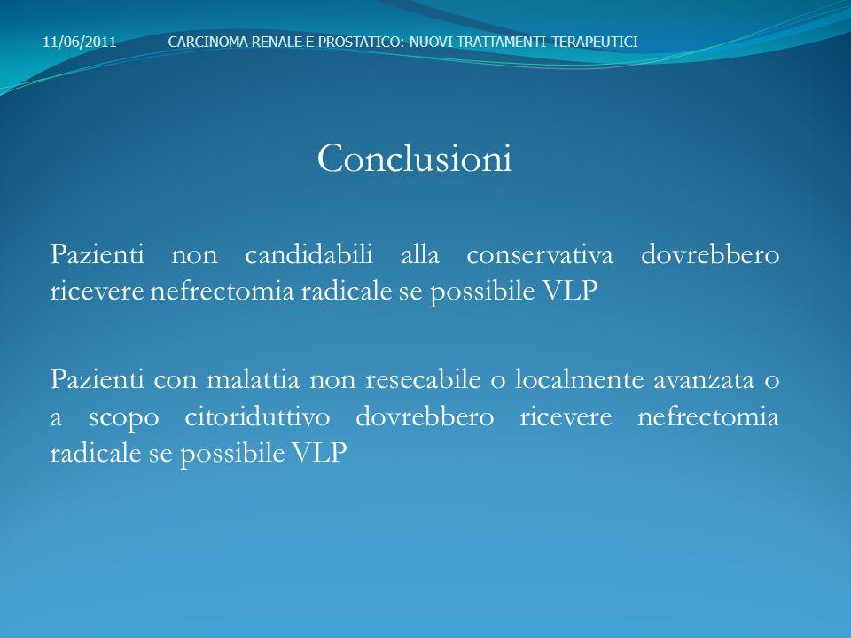 11/06/2011 CARCINOMA RENALE E PROSTATICO: NUOVI TRATTAMENTI TERAPEUTICI