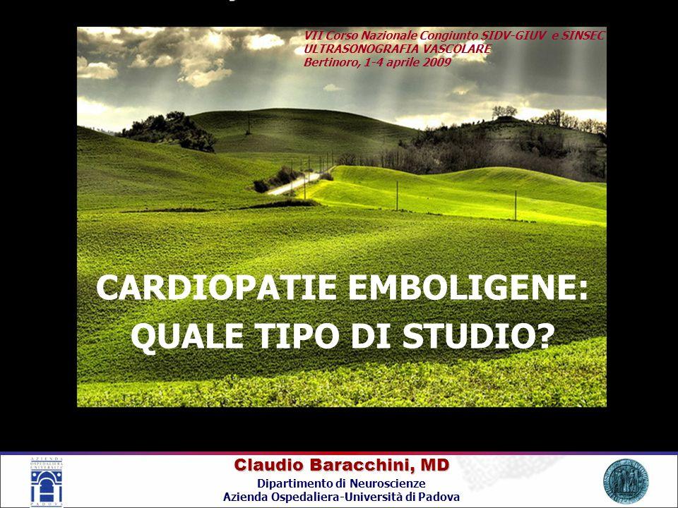 CARDIOPATIE EMBOLIGENE: QUALE TIPO DI STUDIO