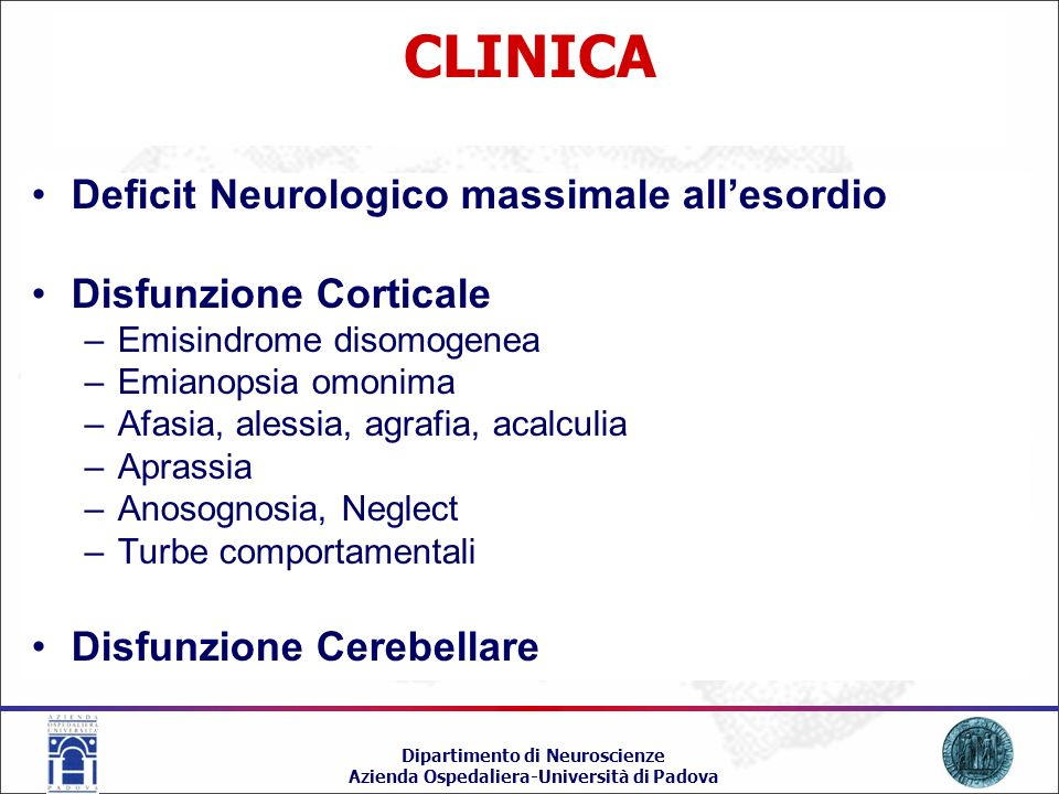 CLINICA Deficit Neurologico massimale all'esordio