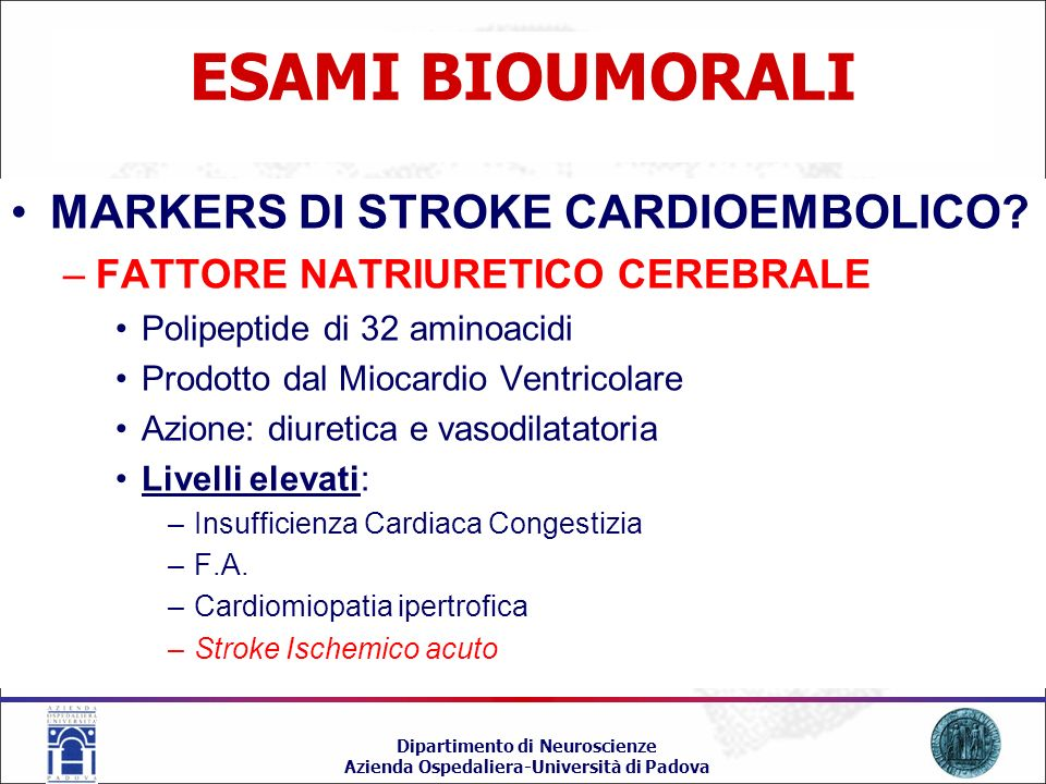 ESAMI BIOUMORALI MARKERS DI STROKE CARDIOEMBOLICO