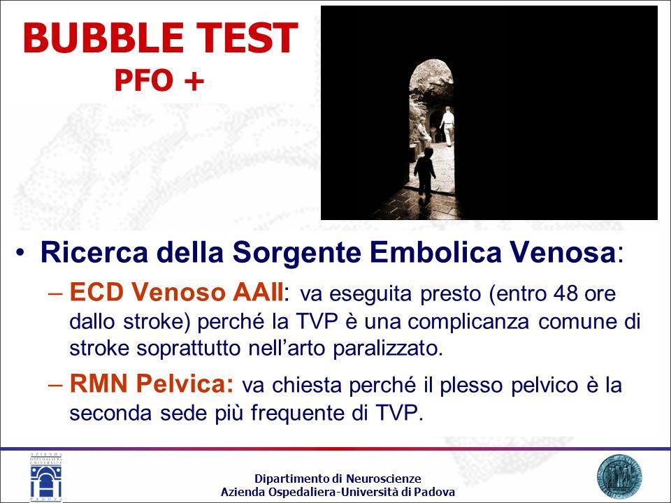 BUBBLE TEST PFO + Ricerca della Sorgente Embolica Venosa: