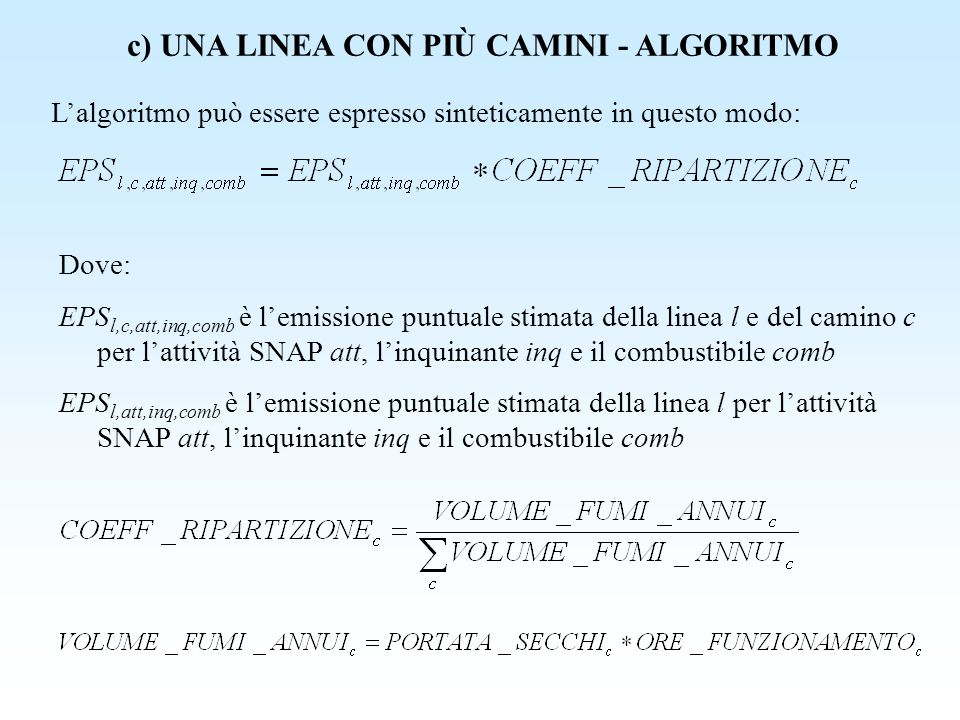 c) UNA LINEA CON PIÙ CAMINI - ALGORITMO