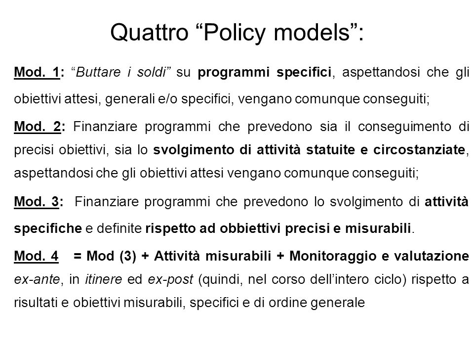 Quattro Policy models :
