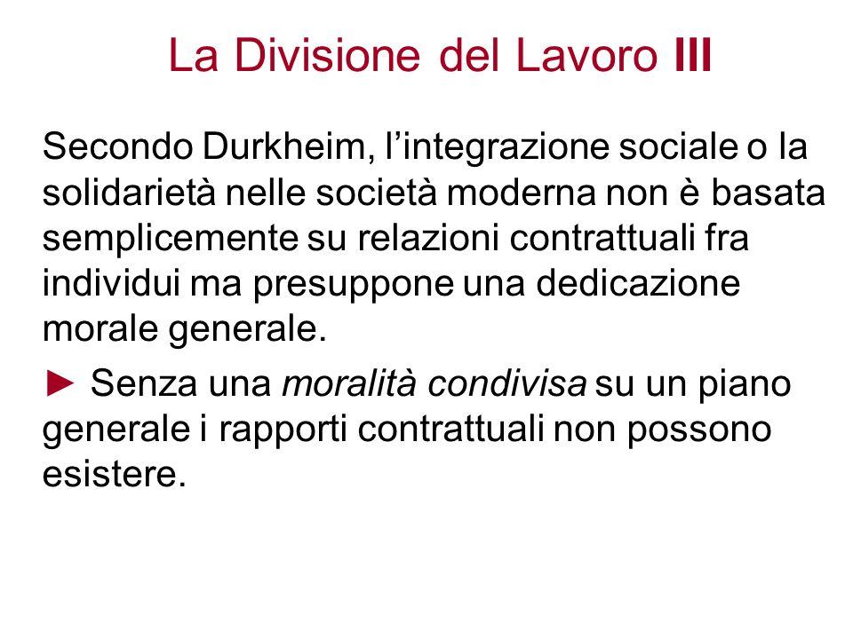 La Divisione del Lavoro III