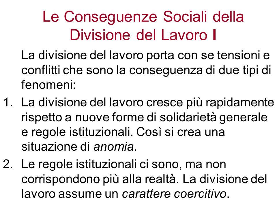 Le Conseguenze Sociali della Divisione del Lavoro I