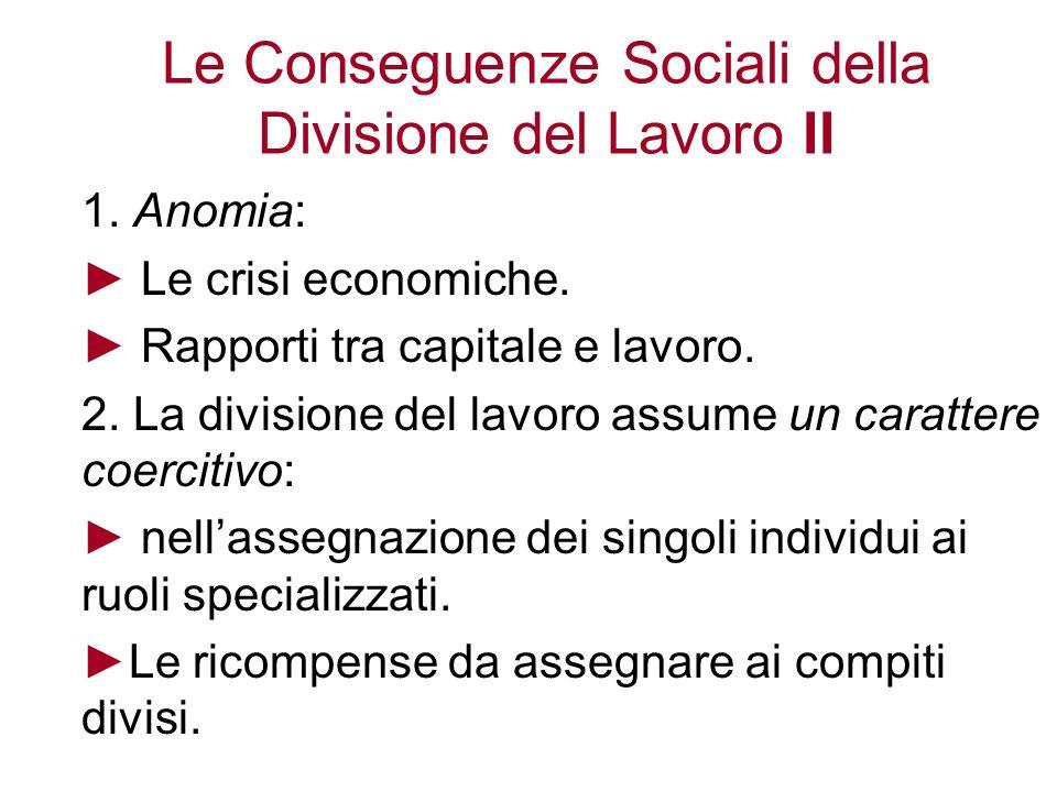 Le Conseguenze Sociali della Divisione del Lavoro II
