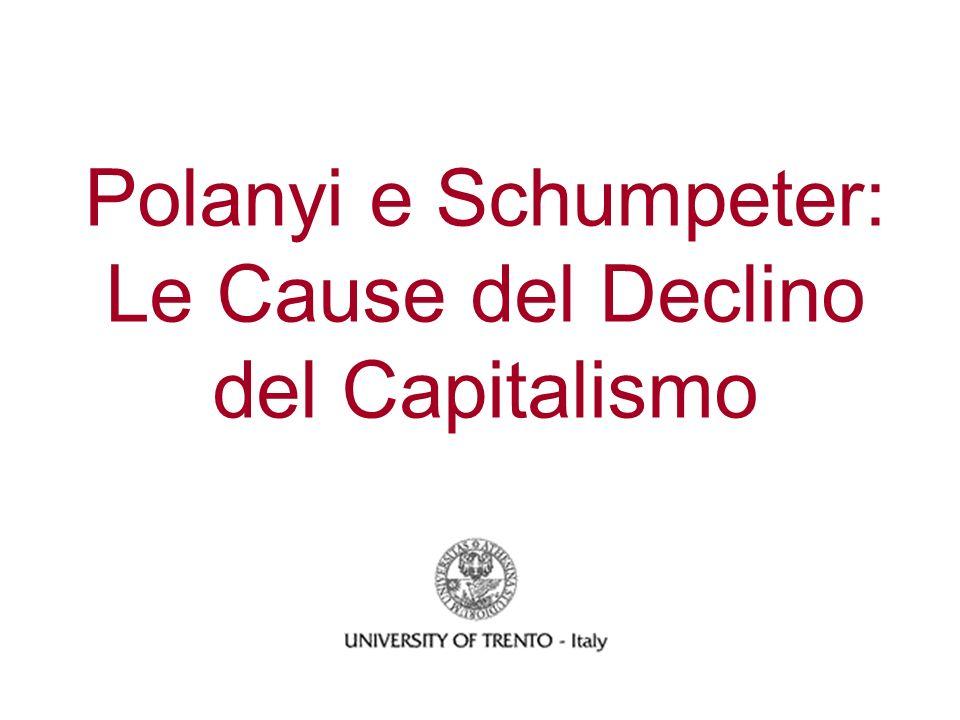 Polanyi e Schumpeter: Le Cause del Declino del Capitalismo
