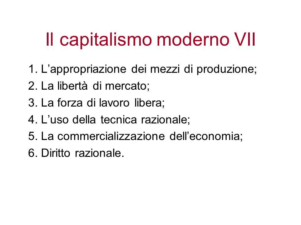 Il capitalismo moderno VII