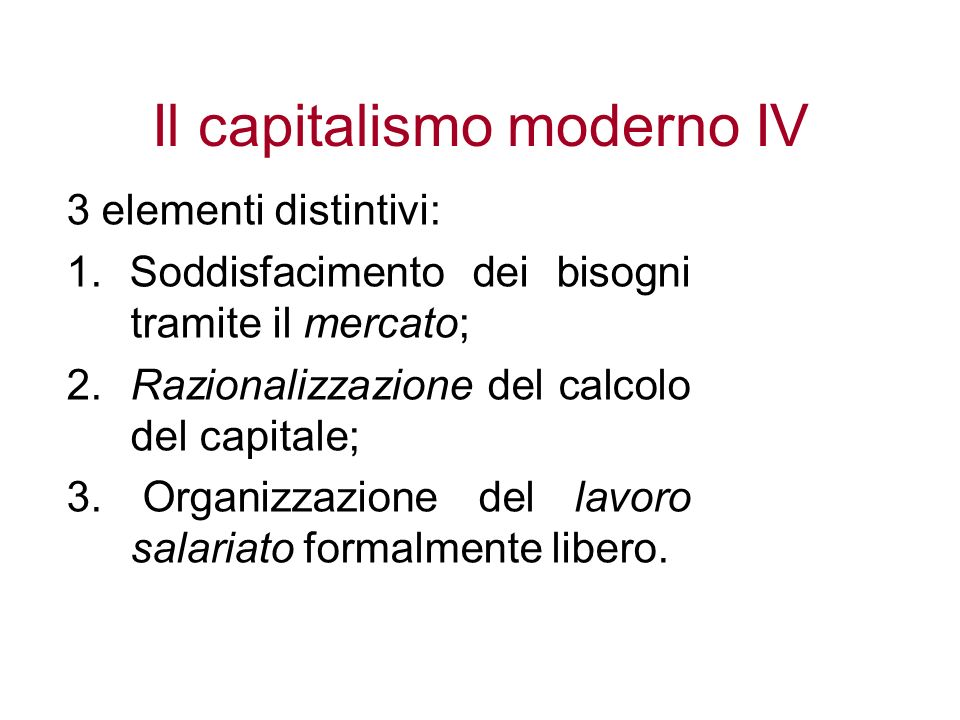 Il capitalismo moderno IV