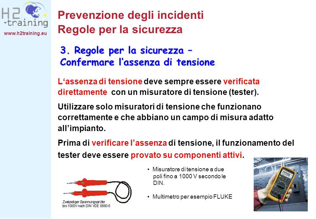 Prevenzione degli incidenti Regole per la sicurezza