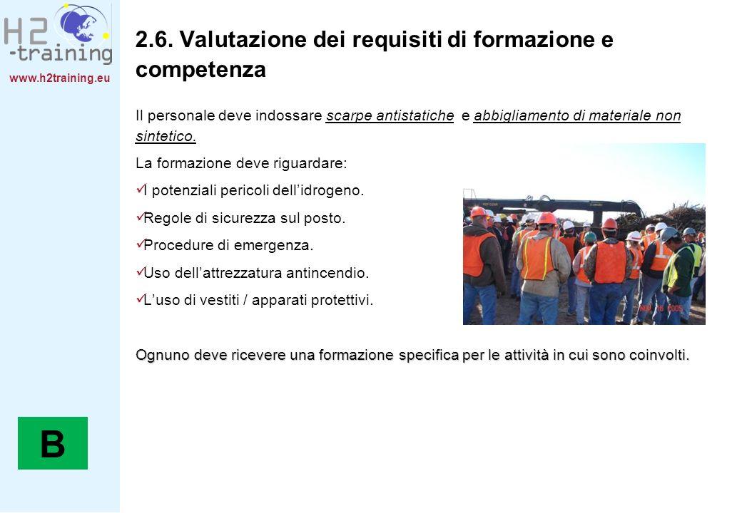 B 2.6. Valutazione dei requisiti di formazione e competenza