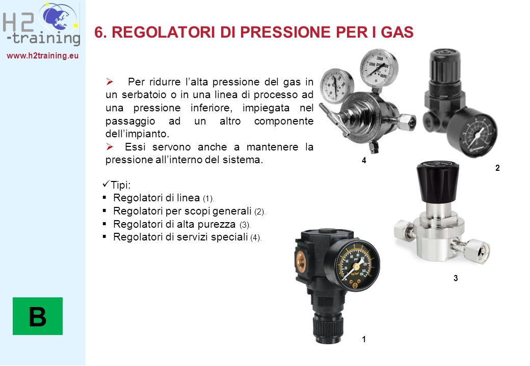 6. REGOLATORI DI PRESSIONE PER I GAS