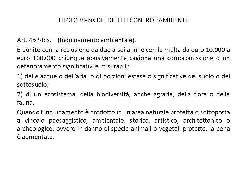TITOLO VI-bis DEI DELITTI CONTRO L'AMBIENTE