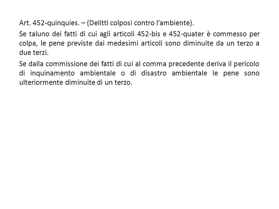 Art. 452-quinquies. – (Delitti colposi contro l'ambiente).