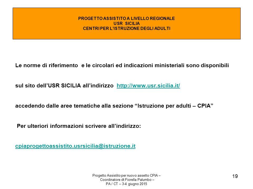 PROGETTO ASSISTITO A LIVELLO REGIONALE USR SICILIA CENTRI PER L'ISTRUZIONE DEGLI ADULTI