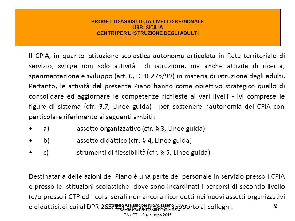 a) assetto organizzativo (cfr. § 3, Linee guida)