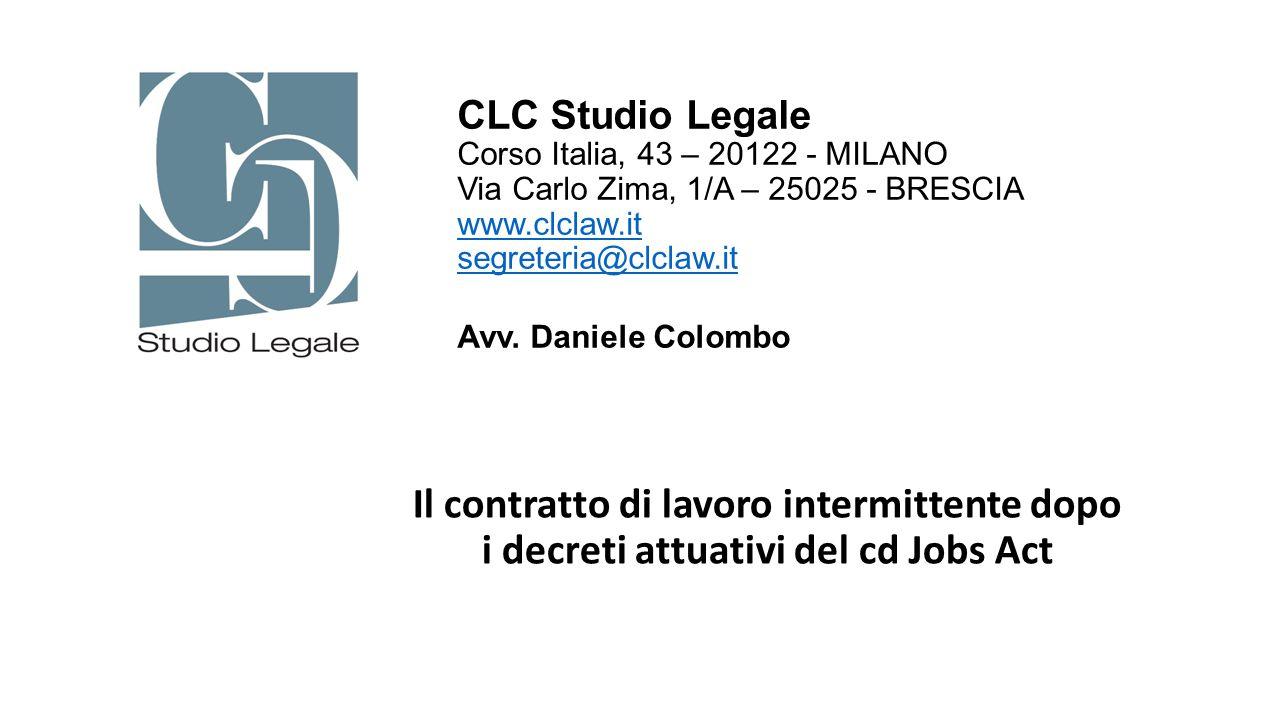 CLC Studio Legale Corso Italia, 43 – 20122 - MILANO Via Carlo Zima, 1/A – 25025 - BRESCIA www.clclaw.it segreteria@clclaw.it Avv. Daniele Colombo