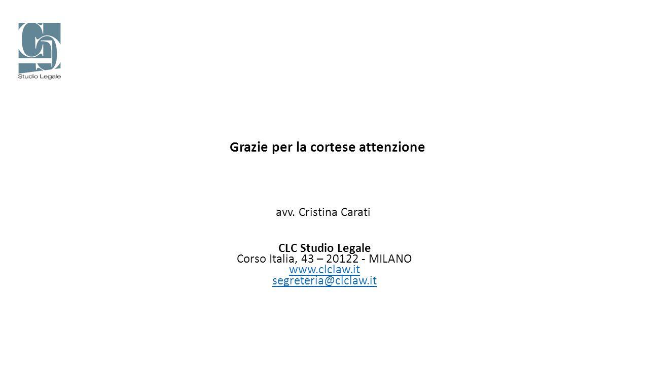 avv. Cristina Carati Grazie per la cortese attenzione