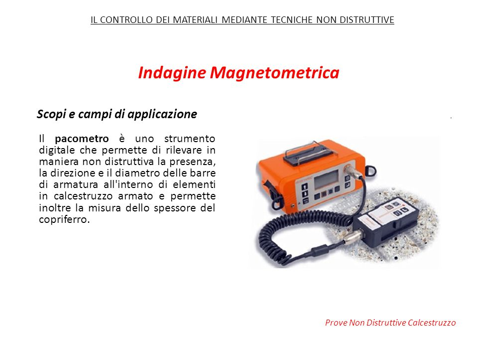 Indagine Magnetometrica Scopi e campi di applicazione