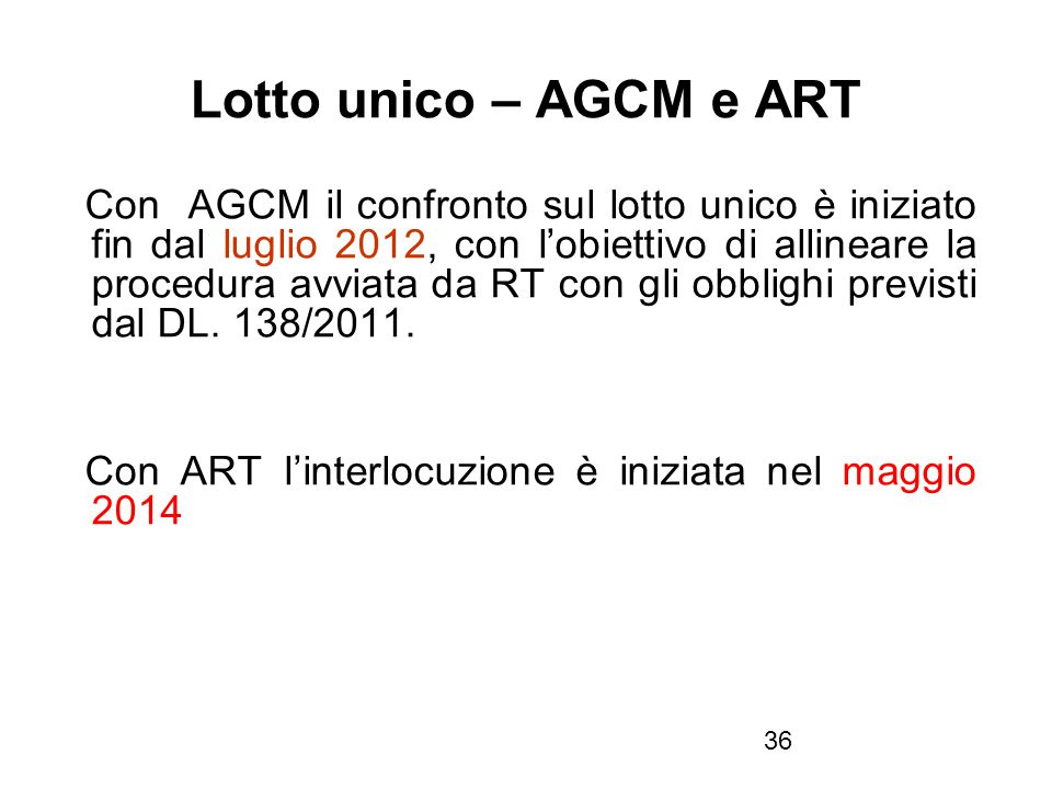 Lotto unico – AGCM e ART