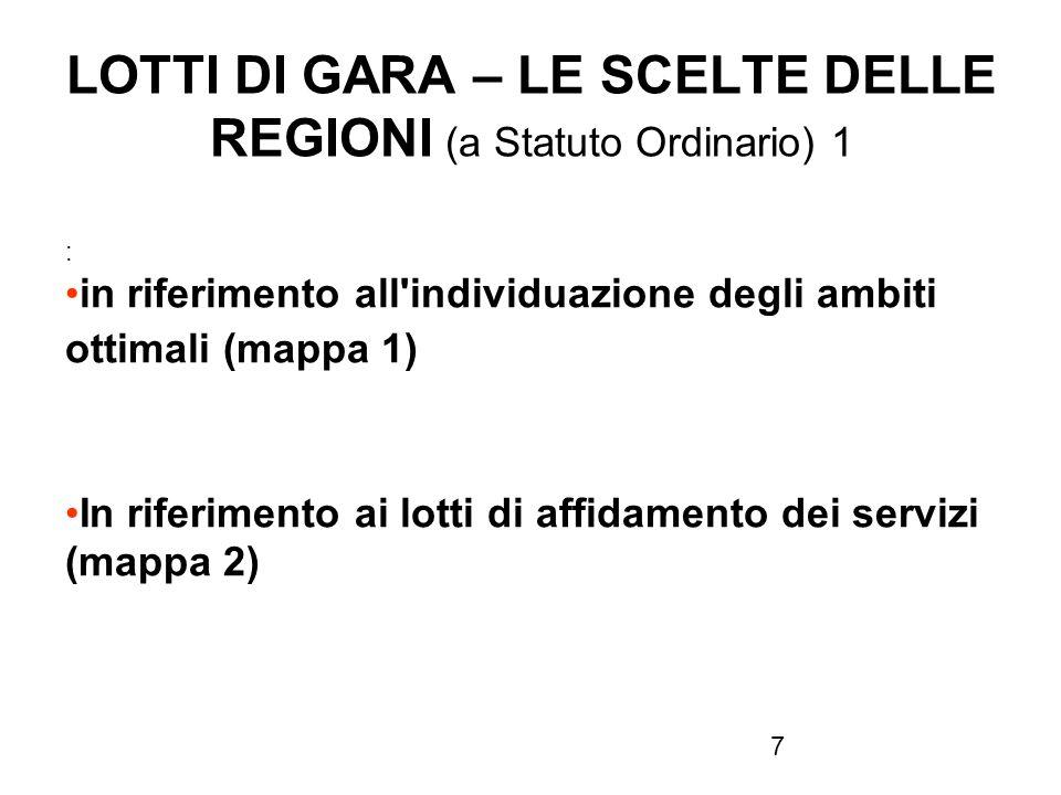 LOTTI DI GARA – LE SCELTE DELLE REGIONI (a Statuto Ordinario) 1