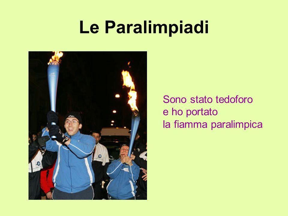Le Paralimpiadi Sono stato tedoforo e ho portato la fiamma paralimpica