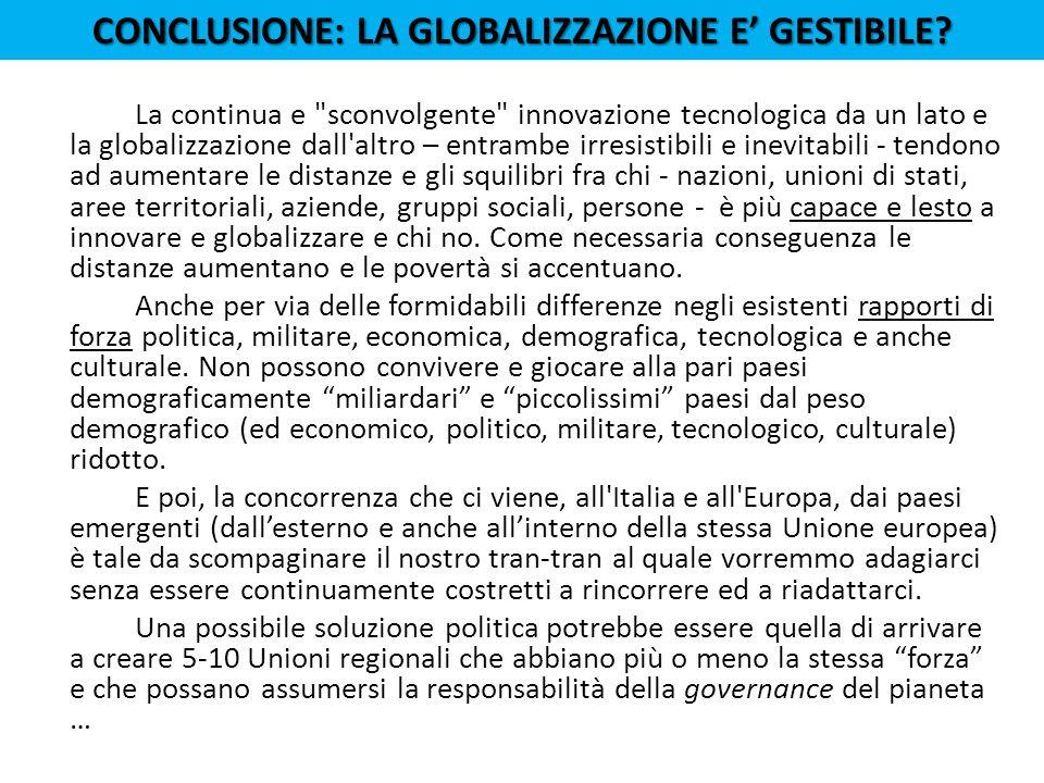 CONCLUSIONE: LA GLOBALIZZAZIONE E' GESTIBILE