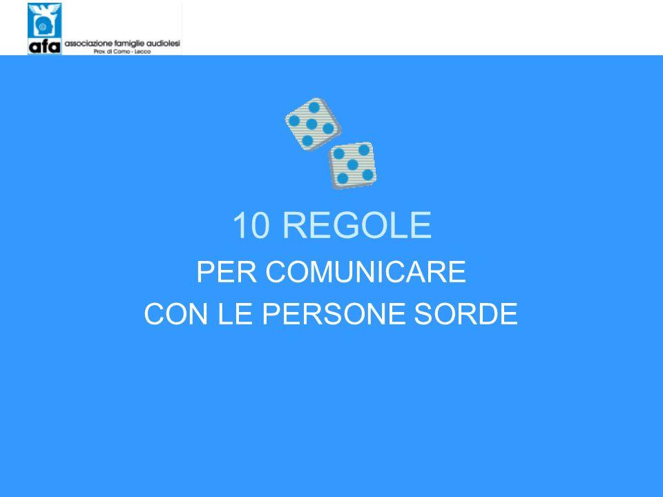 10 REGOLE PER COMUNICARE CON LE PERSONE SORDE