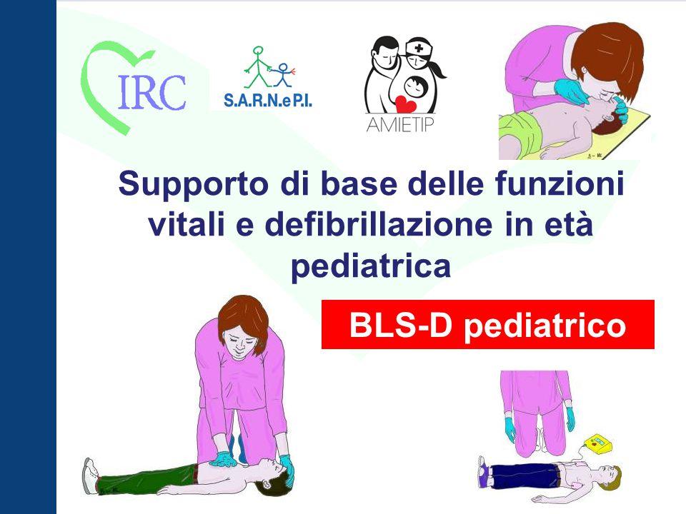 Supporto di base delle funzioni vitali e defibrillazione in età pediatrica
