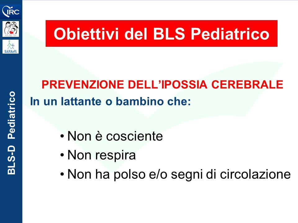 Obiettivi del BLS Pediatrico