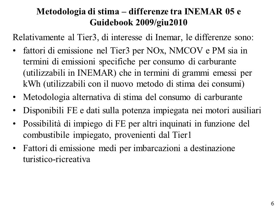 Metodologia di stima – differenze tra INEMAR 05 e Guidebook 2009/giu2010