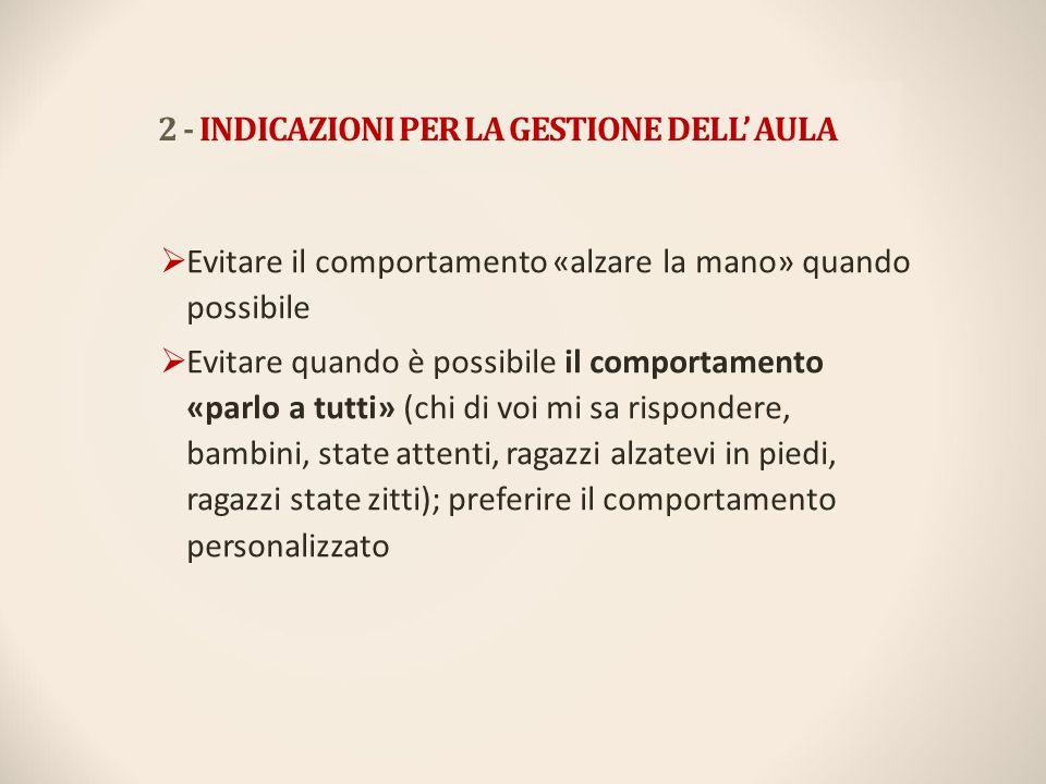 2 - INDICAZIONI PER LA GESTIONE DELL' AULA