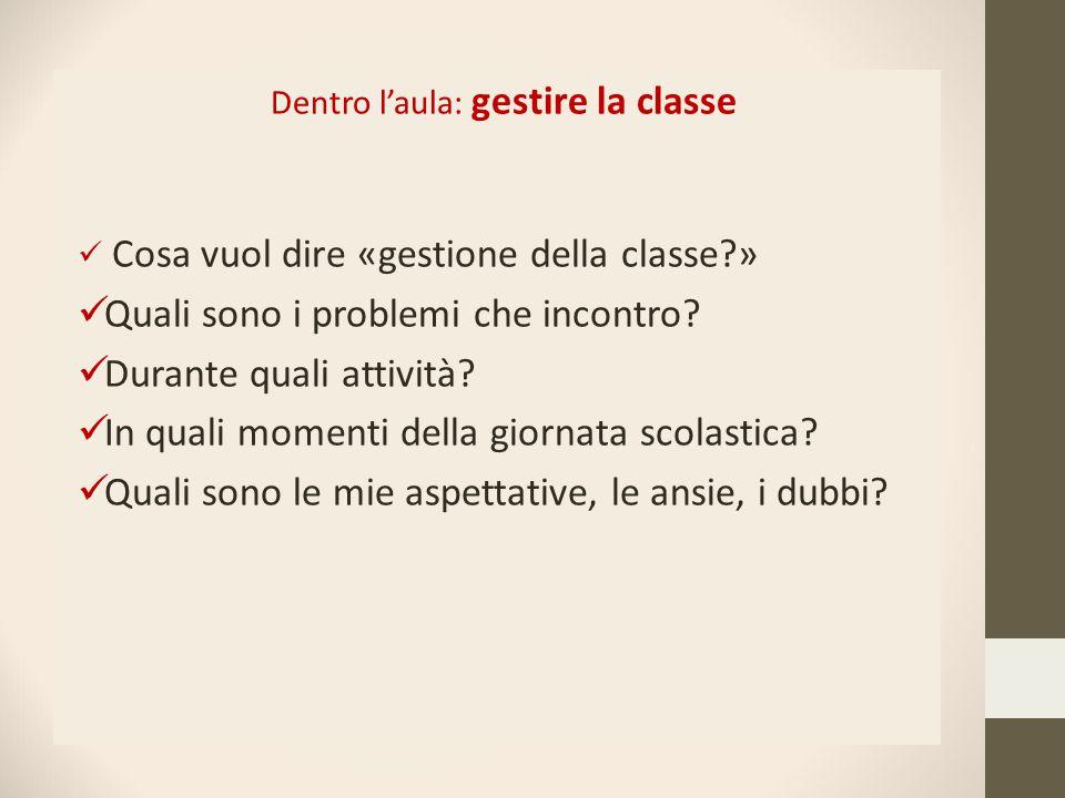 Dentro l'aula: gestire la classe