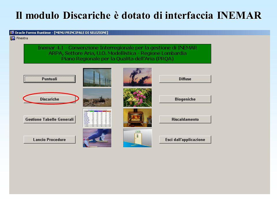 Il modulo Discariche è dotato di interfaccia INEMAR