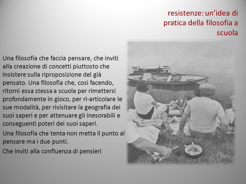 resistenze: un'idea di pratica della filosofia a scuola