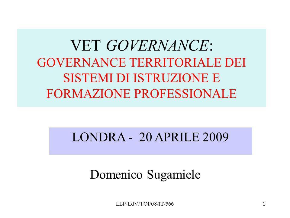 VET GOVERNANCE: GOVERNANCE TERRITORIALE DEI SISTEMI DI ISTRUZIONE E FORMAZIONE PROFESSIONALE